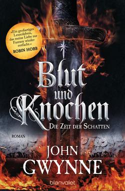 Die Zeit der Schatten – Blut und Knochen 1 von Gwynne,  John, Thon,  Wolfgang