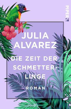 Die Zeit der Schmetterlinge von Alvarez,  Julia, Enzenberg,  Carina von, Zahn,  Hartmut
