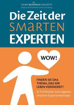 Die Zeit der Smarten Experten von Conta Gromberg,  Brigitte, Conta Gromberg,  Ehrenfried