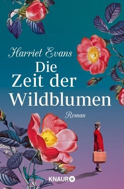 Die Zeit der Wildblumen von Evans,  Harriet, Styron,  Doris