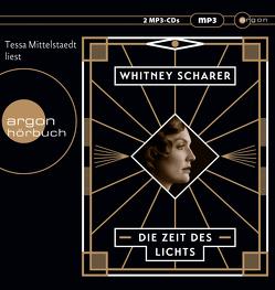 Die Zeit des Lichts von Mittelstaedt,  Tessa, Scharer,  Whitney, von Schweder-Schreiner,  Nicolai