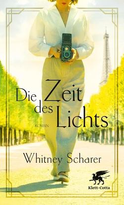 Die Zeit des Lichts von Scharer,  Whitney, von Schweder-Schreiner,  Nicolai