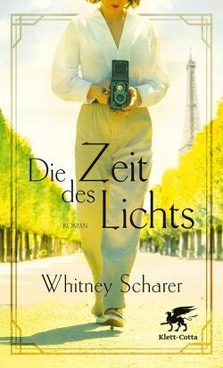 Die Zeit des Lichts von Scharer,  Whitney, Schweder-Schreiner,  Nicolai von