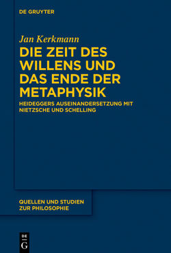 Die Zeit des Willens und das Ende der Metaphysik von Kerkmann,  Jan
