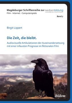 Die Zeit, die bleibt von Fromme,  Johannes, Lippert,  Birgit, Marotzki,  Winfried