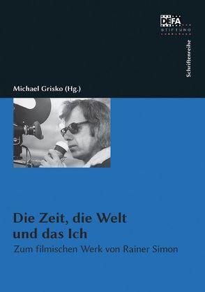 Die Zeit, die Welt und das Ich von Grisko,  Michael