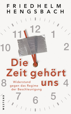 Die Zeit gehört uns von Hengsbach,  Friedhelm
