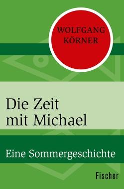 Die Zeit mit Michael von Körner ,  Wolfgang