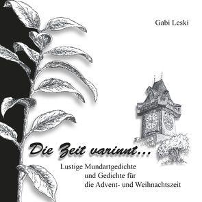 Die Zeit varinnt … von Leski,  Gabi