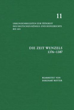 Die Zeit Wenzels 1376-1387 von Rotter,  Ekkehart