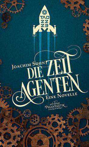 Die Zeitagenten von Sohn,  Joachim