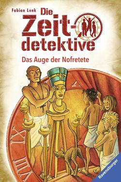 Die Zeitdetektive 25: Das Auge der Nofretete von Kunert,  Almud, Lenk,  Fabian