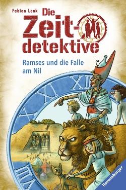 Die Zeitdetektive, Band 38: Ramses und die Falle am Nil von Kunert,  Almud, Lenk,  Fabian