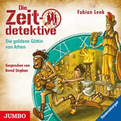 Die Zeitdetektive. Die goldene Göttin von Athen von Lenk,  Fabian, Stephan,  Bernd