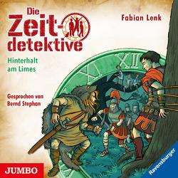 Die Zeitdetektive. Hinterhalt am Limes [42] von Lenk,  Fabian, Stephan,  Bernd