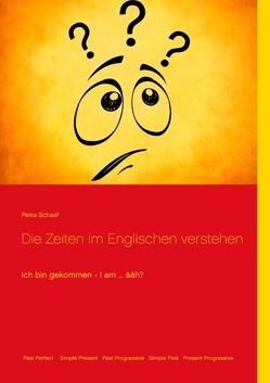 Die Zeiten im Englischen verstehen von Schaaf,  Petra