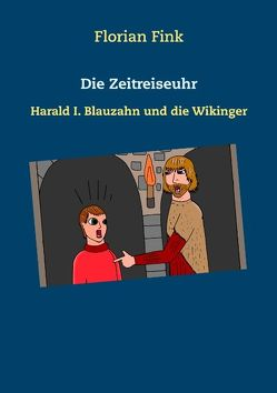 Die Zeitreiseuhr von Fink,  Florian