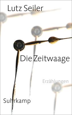 Die Zeitwaage von Seiler,  Lutz