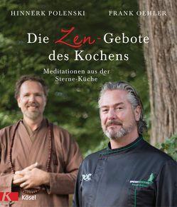 Die Zen-Gebote des Kochens von Oehler,  Frank, Polenski,  Hinnerk