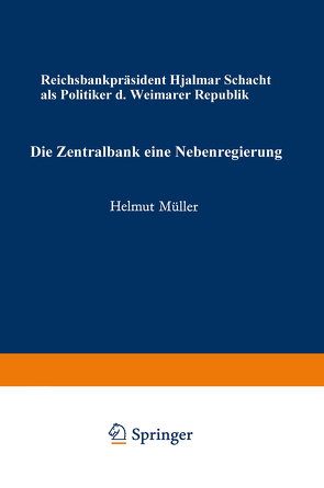 Die Zentralbank — eine Nebenregierung von Mueller,  Helmut