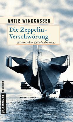 Die Zeppelin-Verschwörung von Windgassen,  Antje