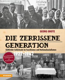 Die zerrissene Generation von Grote,  Georg