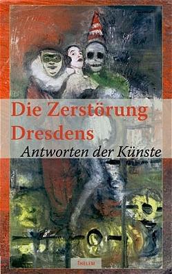 Die Zerstörung Dresdens von Schmitz,  Walter