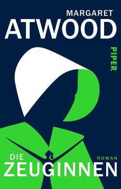 Die Zeuginnen von Atwood,  Margaret, Baark,  Monika