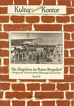 Die Ziegeleien im Raum Bergedorf von Dahms,  Geerd, Hintze,  Dieter, Lindemann,  Jörn U., Pries,  Martin