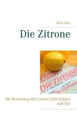 Die Zitrone von Hahn,  Silvia