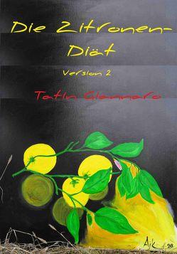 Die Zitronen-Diät von Giannaro,  Tatin