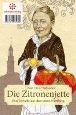 Die Zitronenjette von Lang,  Birgit, Wellerdiek,  Karl-Heinz