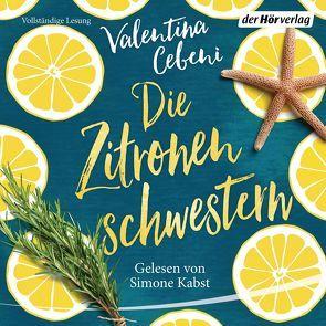 Die Zitronenschwestern von Cebeni,  Valentina, Kabst,  Simone, Spatz,  Sylvia