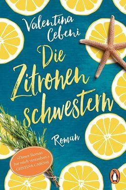 Die Zitronenschwestern von Cebeni,  Valentina, Lindecke,  Brigitte, Spatz,  Sylvia