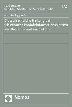 Die zivilrechtliche Haftung bei fehlerhaften Produktinformationsblättern und Basisinformationsblättern von Taggeselle,  Matthias