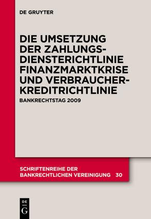 Die zivilrechtliche Umsetzung der Zahlungsdiensterichtlinie von et al., Hartmann,  Wulf, Schürmann,  Thomas, Wittig,  Arne
