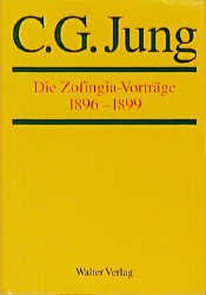 Die Zofingia-Vorträge von Jung,  C.G.