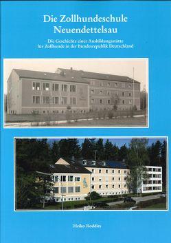 Die Zollhundeschule Neuendettelsau von Roddies,  Heiko