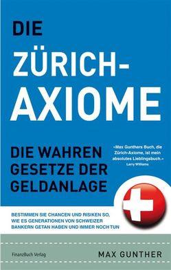 Die Zürich Axiome von Gunther,  Max