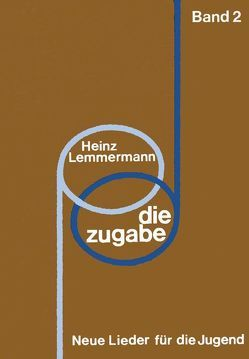 Die Zugabe / Die Zugabe von Lemmermann,  Heinz