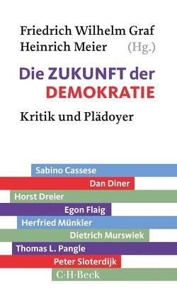 Die Zukunft der Demokratie von Graf,  Friedrich Wilhelm, Meier,  Heinrich