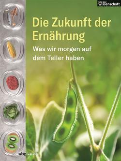 Die Zukunft der Ernährung von Stegemann,  Andrea