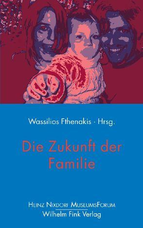 Die Zukunft der Familie von Mayer,  Susanne, Schulte,  Dietmar