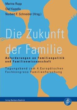 Die Zukunft der Familie von Kapella,  Olaf, Rupp,  Marina, Schneider,  Norbert F.