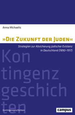 »Die Zukunft der Juden« von Michaelis,  Anna