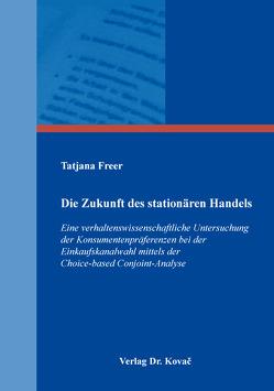 Die Zukunft des stationären Handels von Freer,  Tatjana
