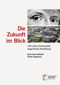 Die Zukunft im Blick von Auffarth,  Gerd Uwe, Krogmann,  Frank