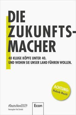 Die Zukunftsmacher von Schäuble,  Wolfgang, Ziemiak,  Paul