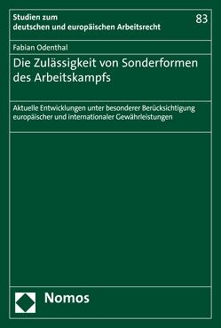 Die Zulässigkeit von Sonderformen des Arbeitskampfs von Odenthal,  Fabian