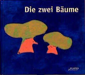 Die zwei Bäume von Blain,  Christophe, Brami,  Élisabeth, Plöger,  Sigrid